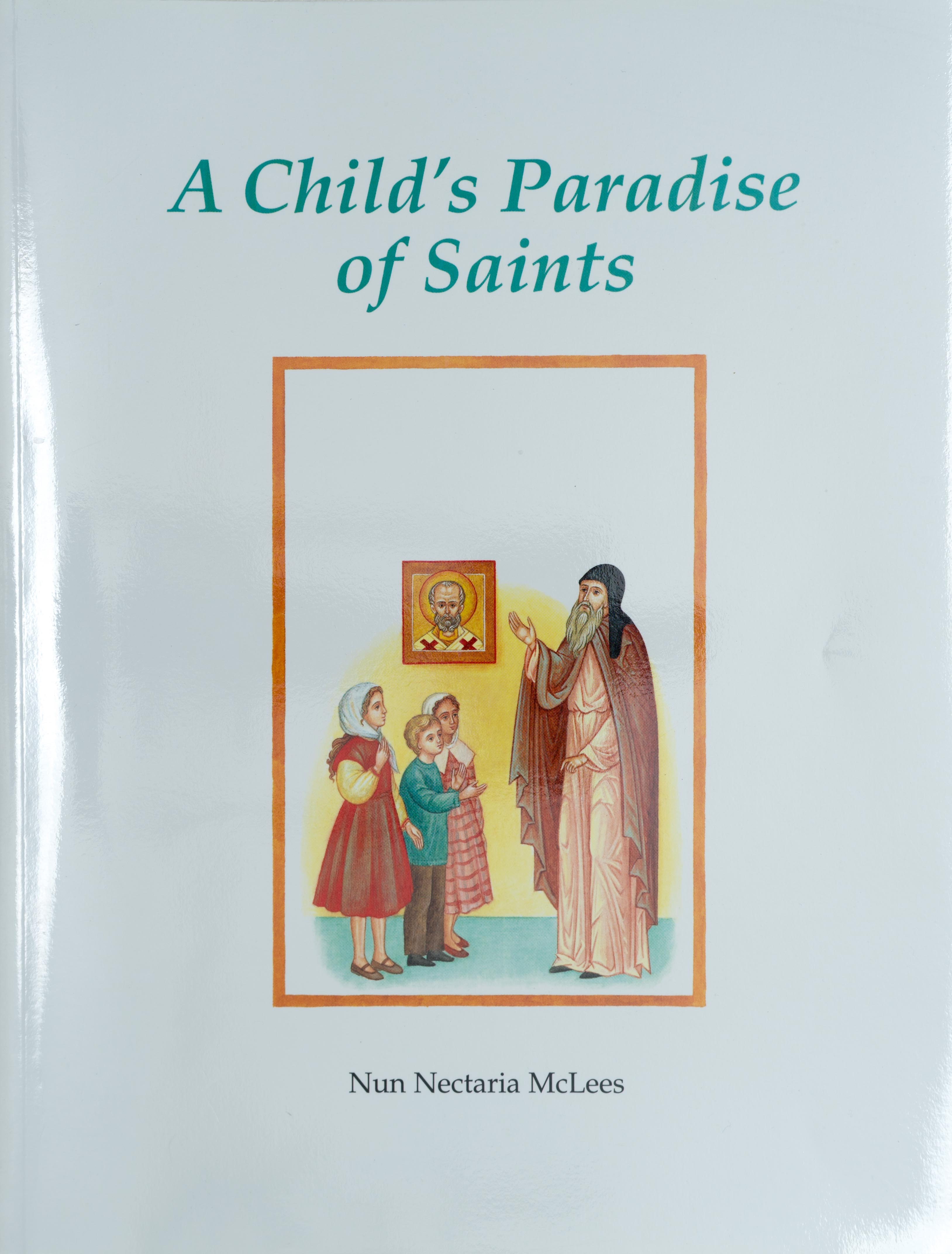 A Child's Paradise of Saints                                                                                                     OUT OF STOCK