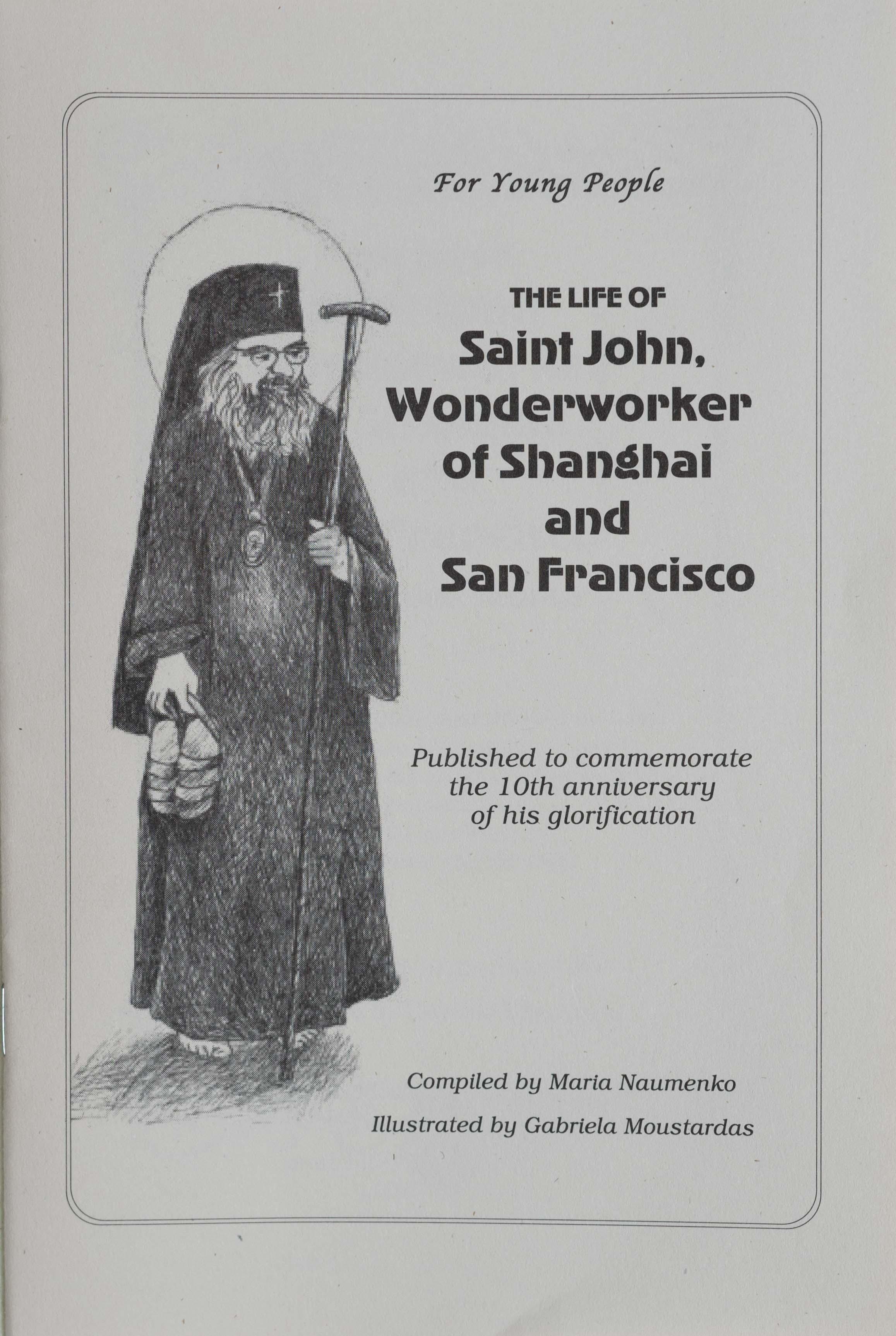 The Life of Saint John Wonderworker of Shanghai and San Francisco