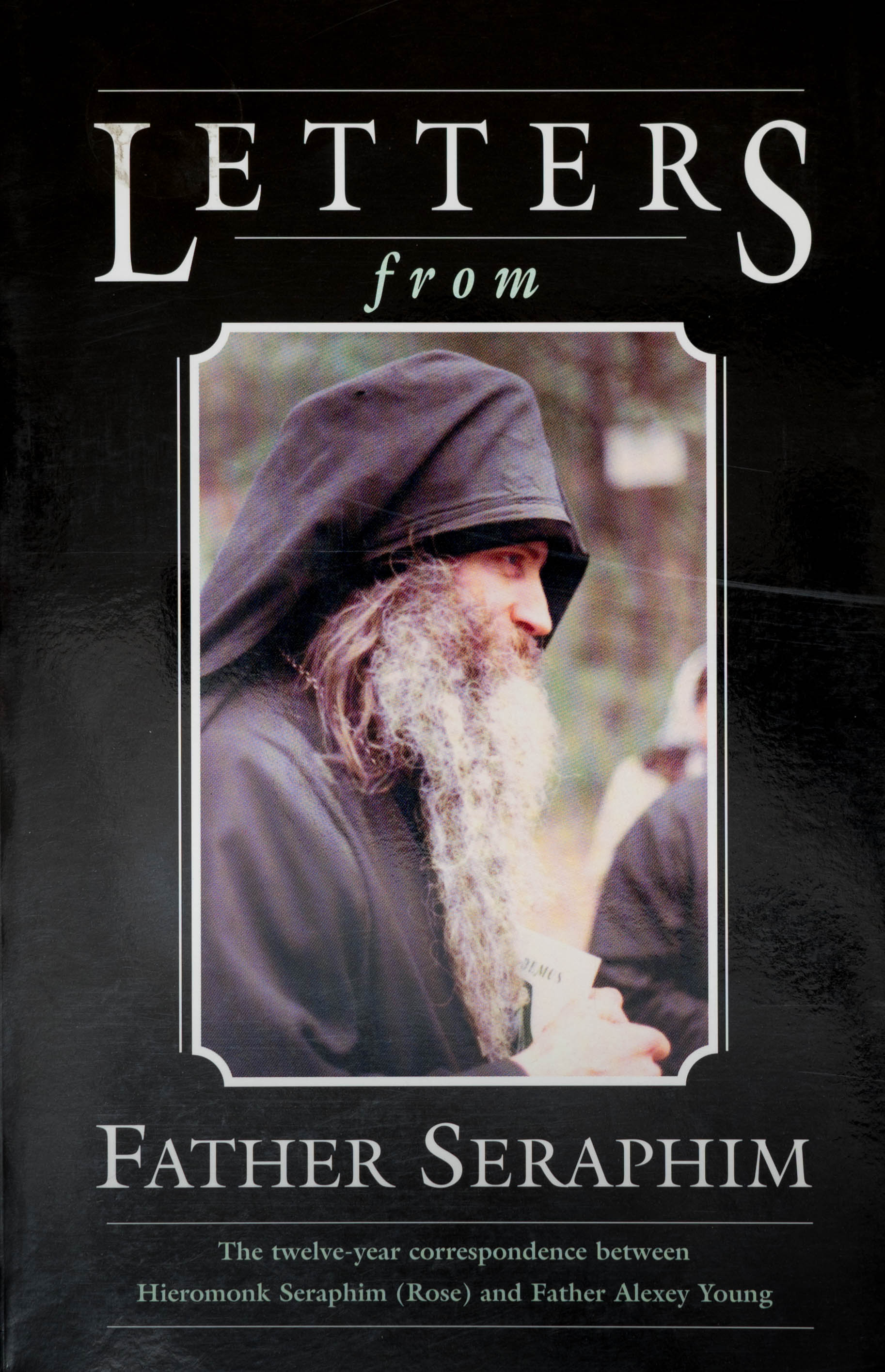 Letters from Fr Seraphim  Out of Print