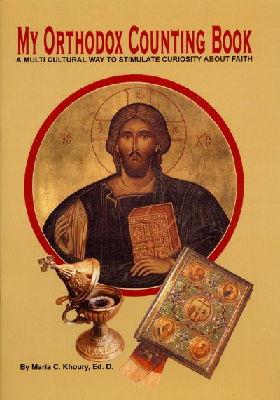 My Orthodox Counting Book: A Multicultural Way to Stimulate Curiosity about Faith