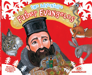 The Adventures of Father Evangelos
