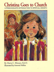 Christina Goes to Church: A Preschooler's Introduction to Spiritual Growth       Out of Stock