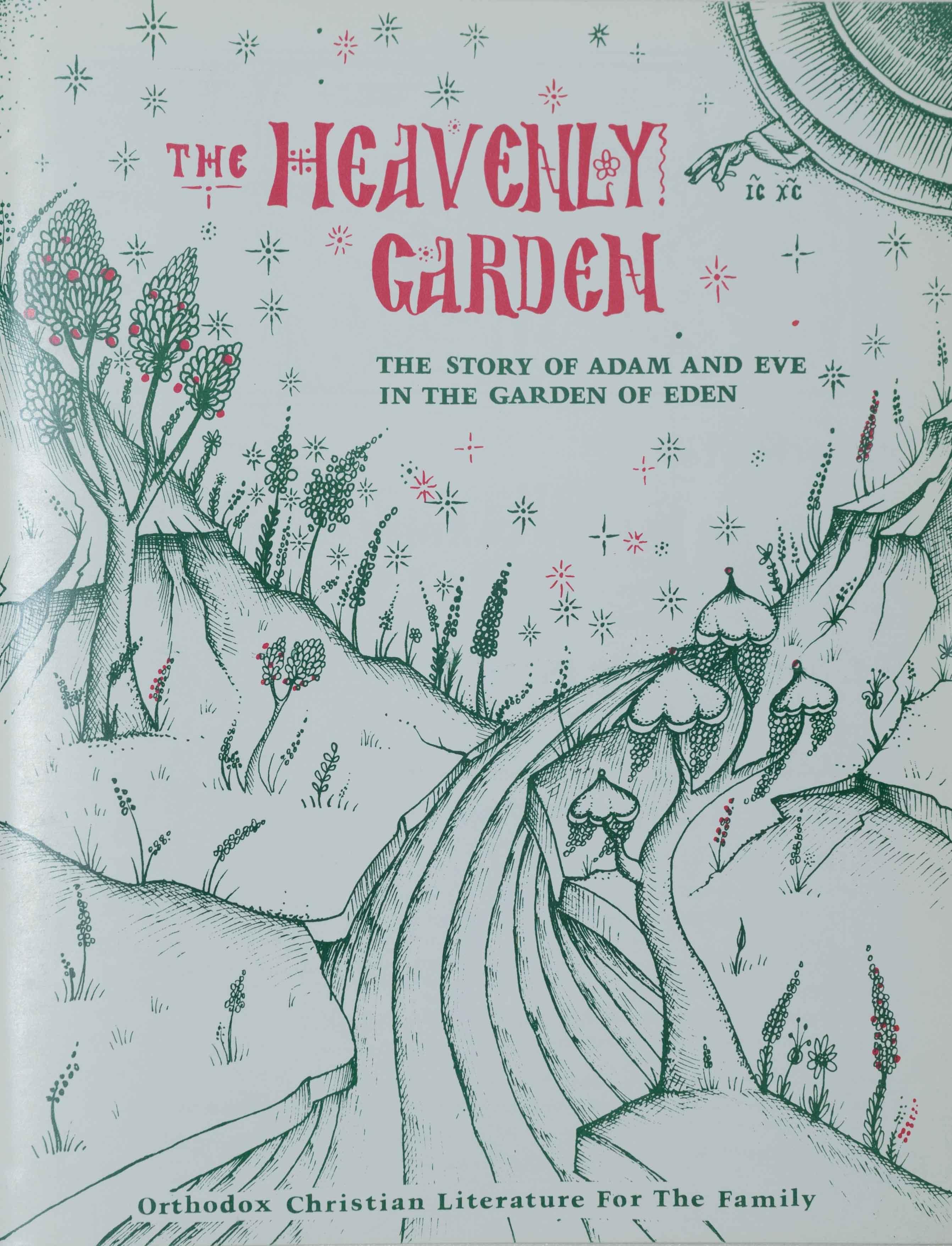 The Heavenly Garden: The Story of Adam and Eve in the Garden of Eden