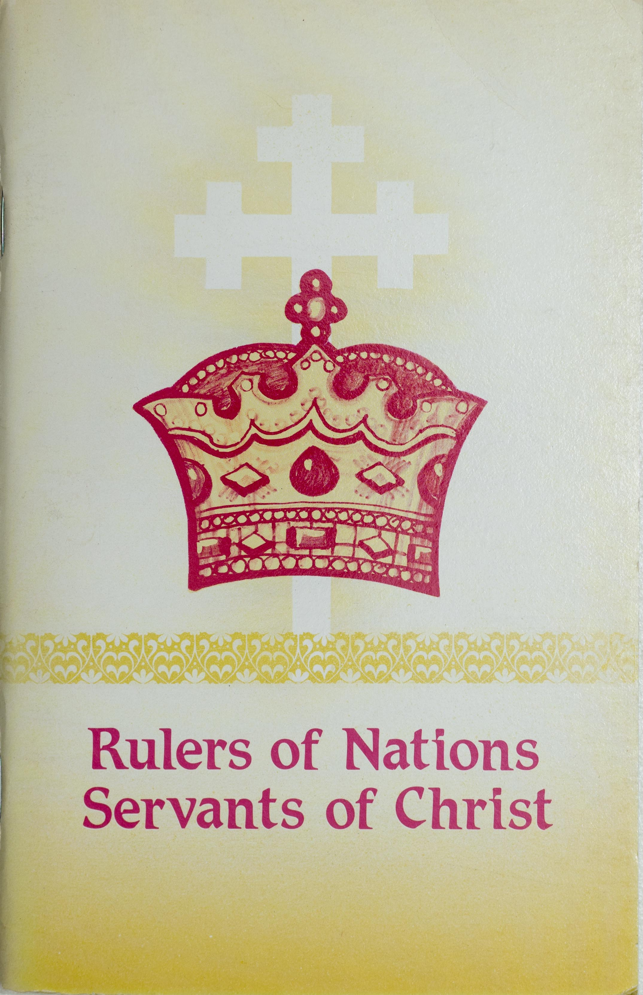 Rulers of Nations Servants of Christ