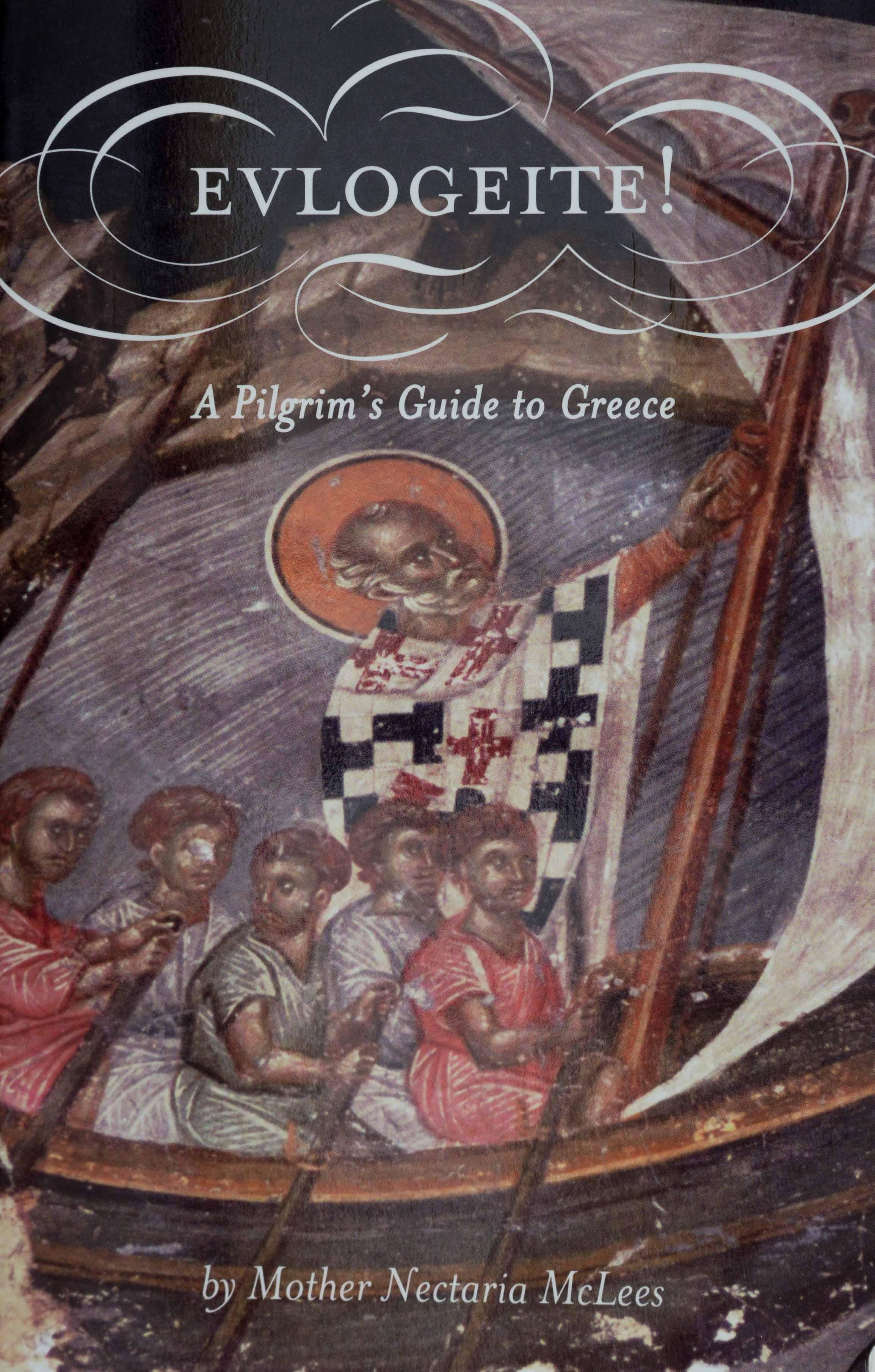 Evlogeite! A Pilgrim's Guide to Greece