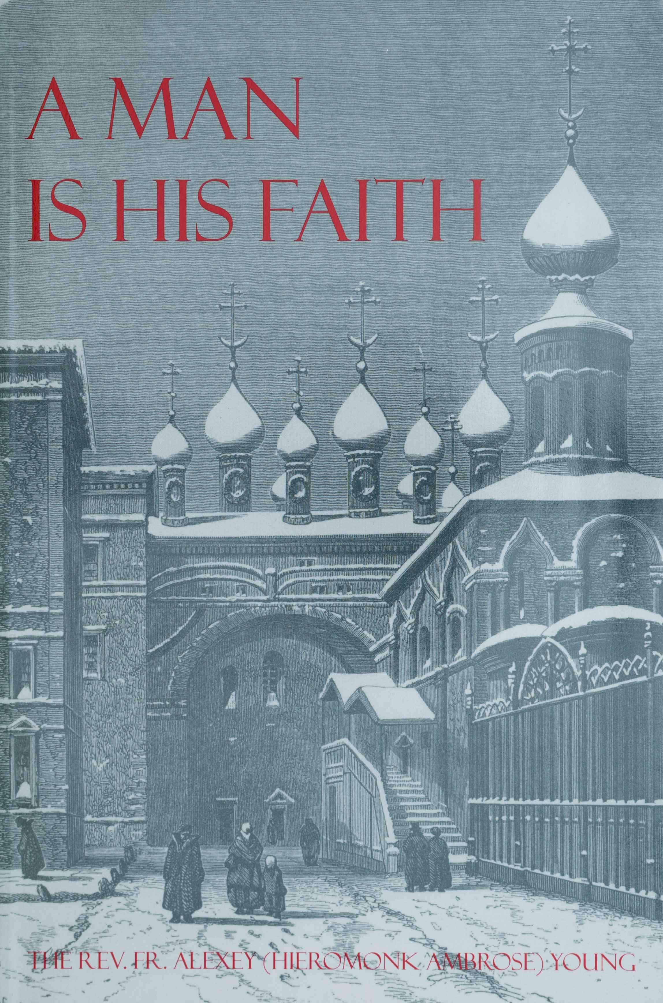 A Man Is His Faith