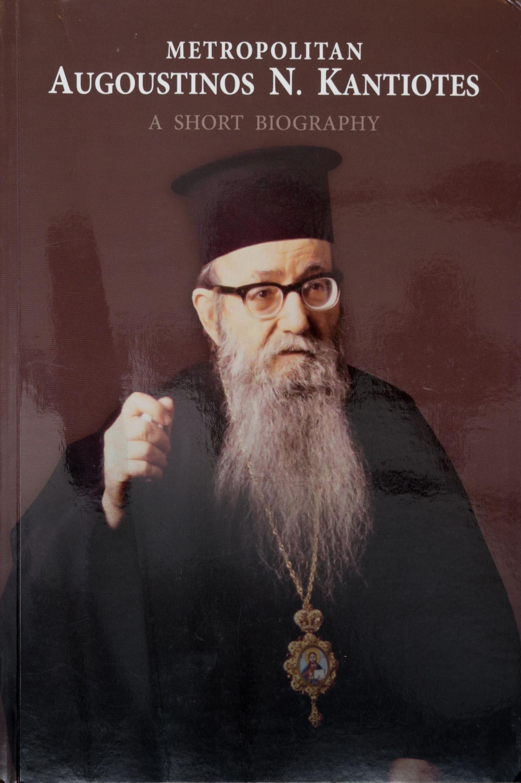 Metropolitan Augoustinos N. Kantiotes: A Short Biography