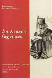 An Athonite Geontikon: Sayings and Stories of the Holy Fathers of Mount Athos