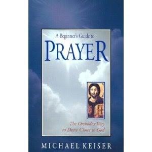 A Beginner's Guide to Prayer