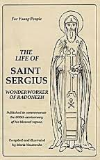 The Life of Saint Sergius Wonderworker of Radonezh