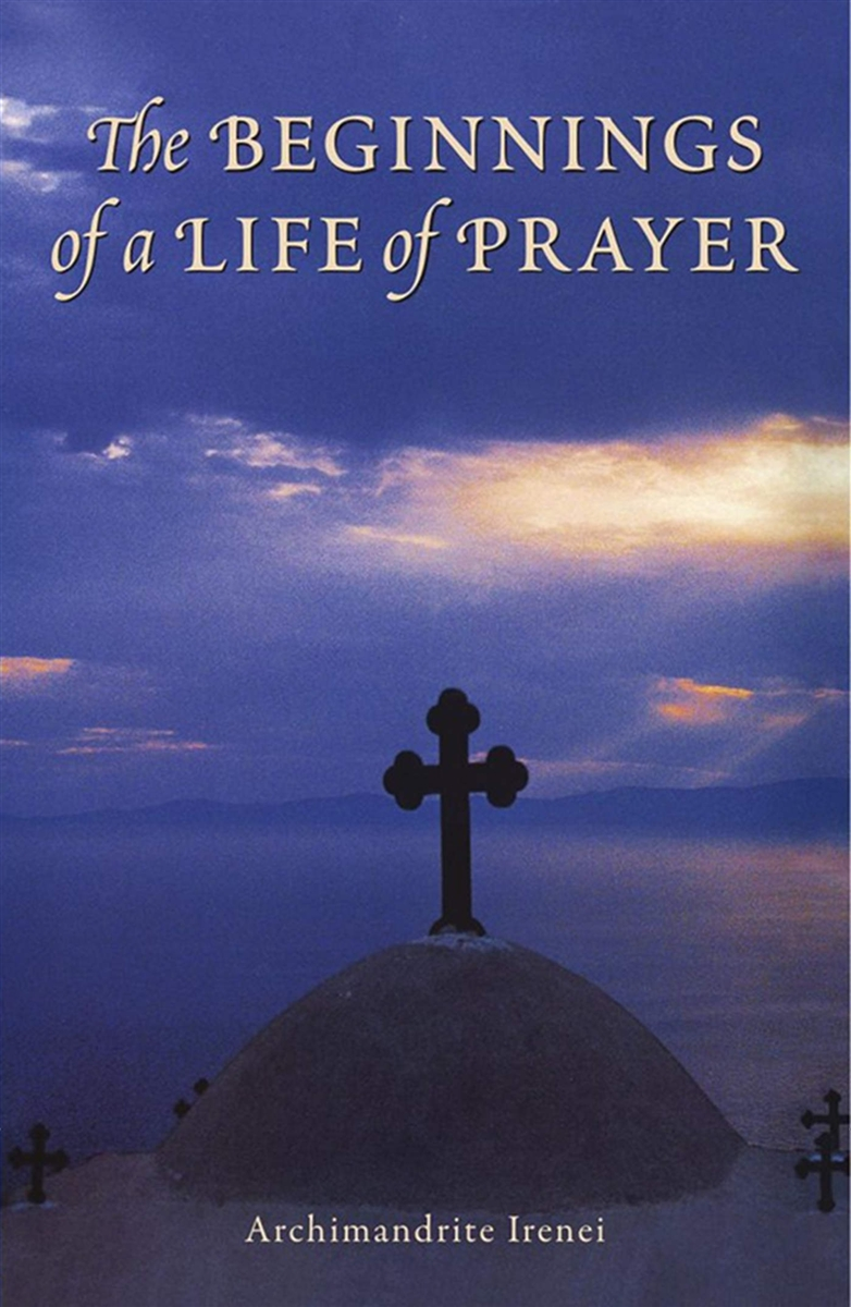 The Beginnings of a Life of Prayer
