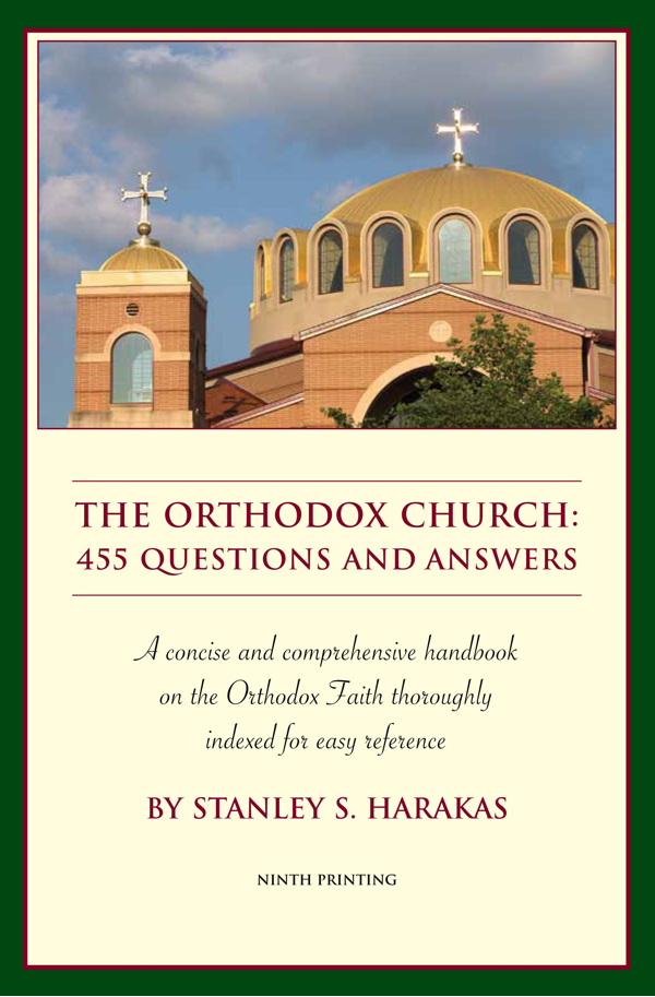 The Orthodox Church: 455 Questions and Answers