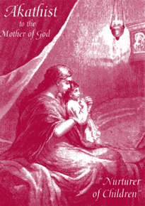 Akathist to the Mother of God 'Nurturer of Children'