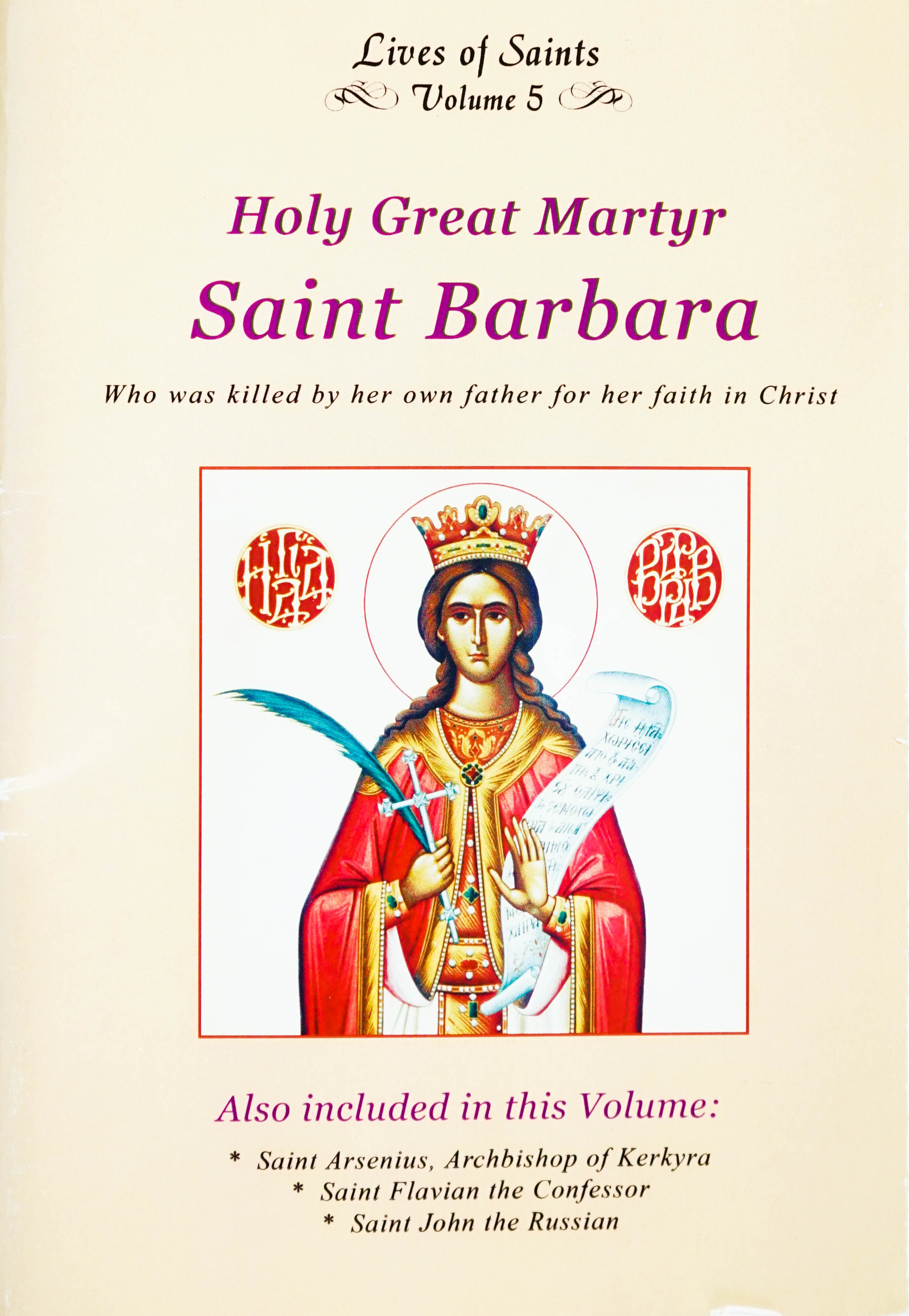 Lives of Saints Vol. 05: Holy Great Martyr Saint Barbara