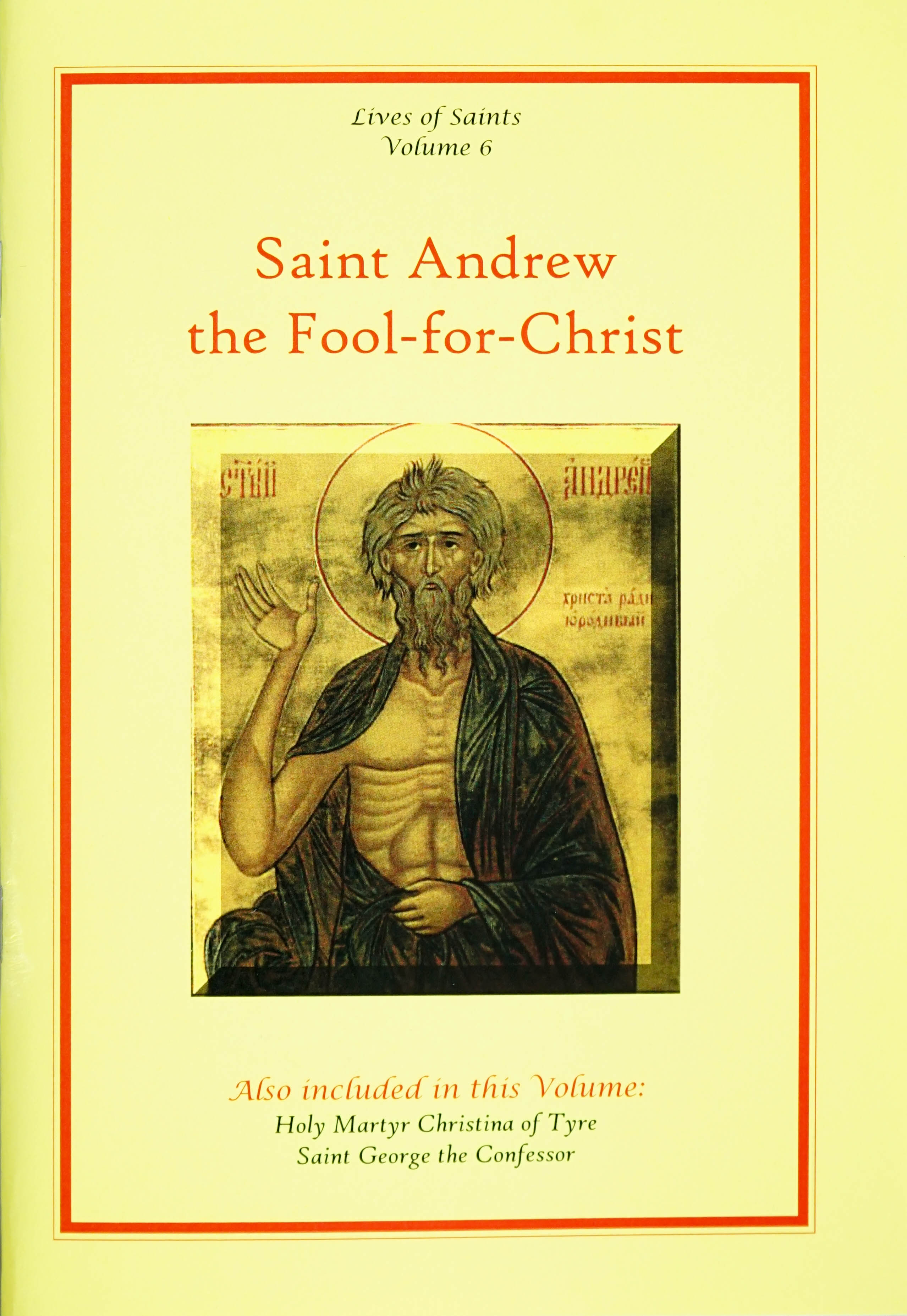 Lives of Saints Vol. 06: Saint Andrew the Fool-for-Christ