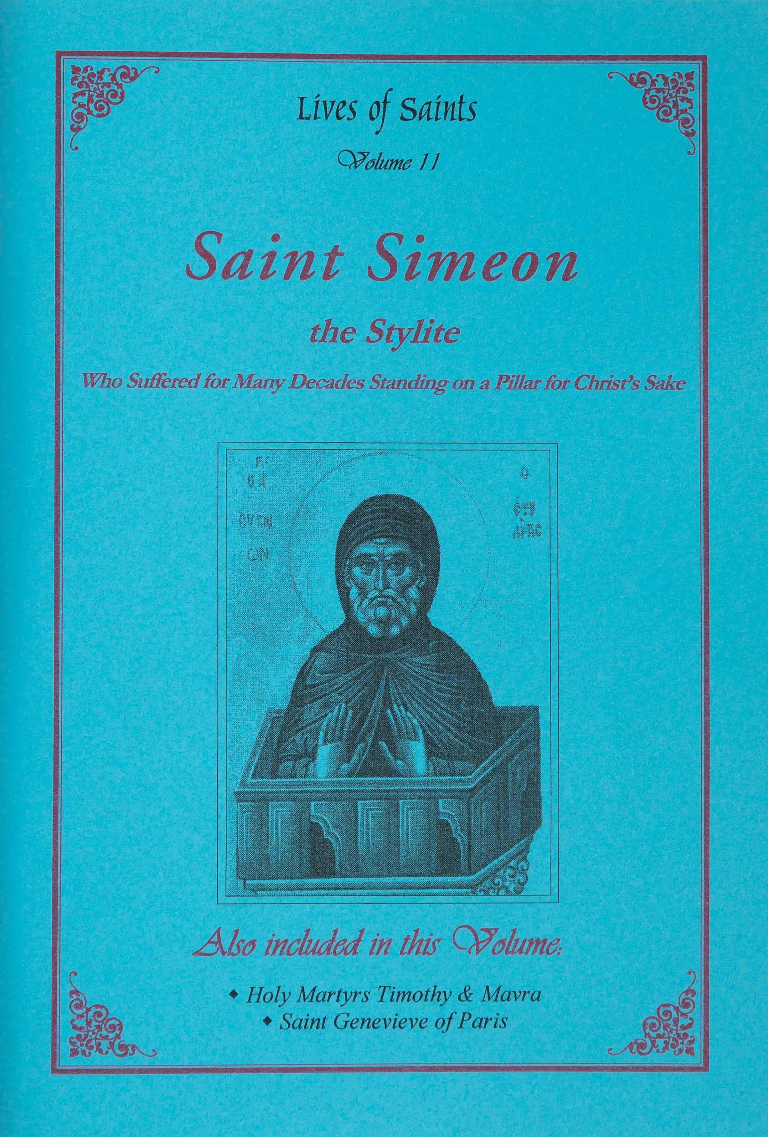 Lives of Saints Vol. 11: Saint Simeon the Stylite