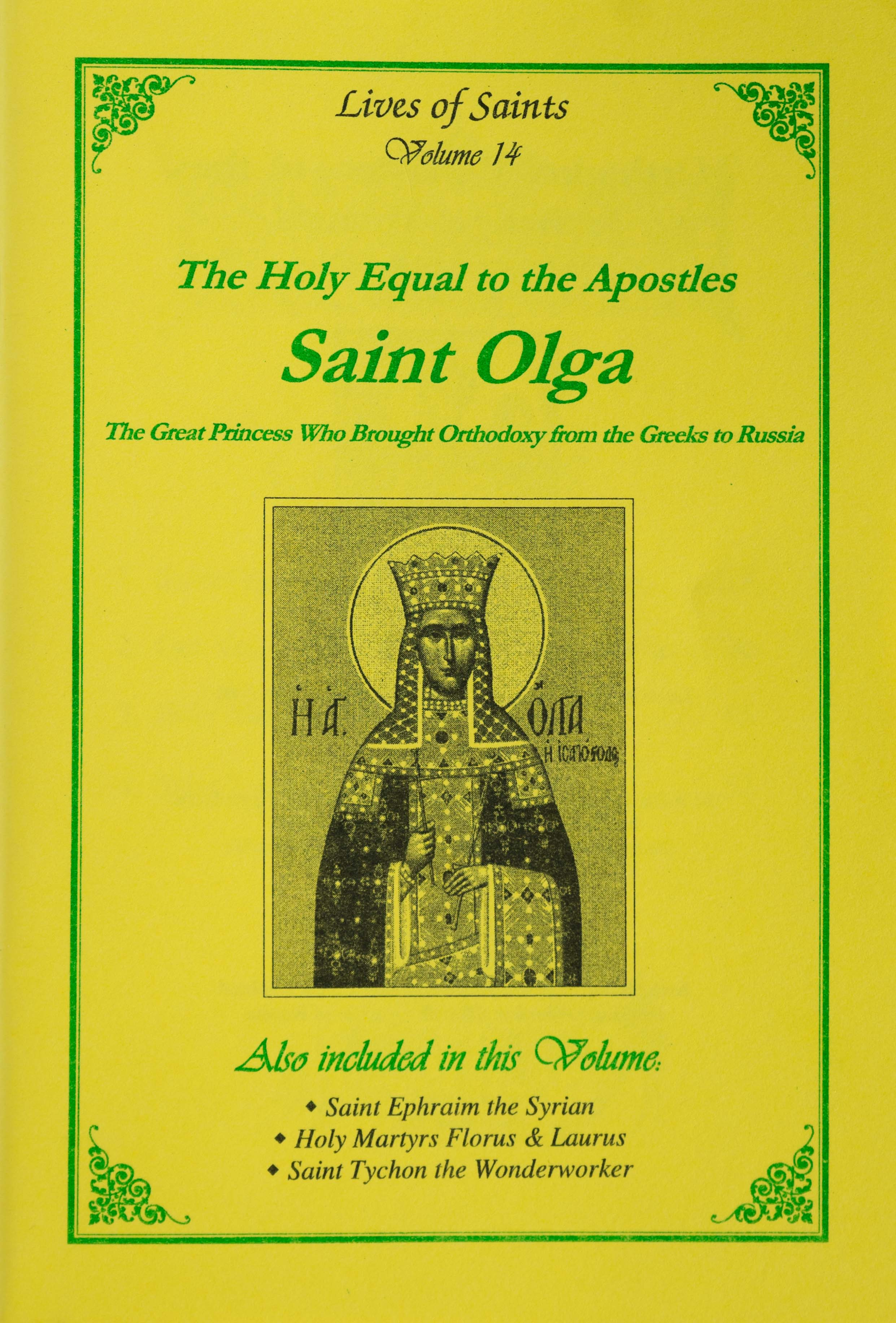 Lives of Saints Vol. 14: The Holy Equal to the Apostles Saint Olga