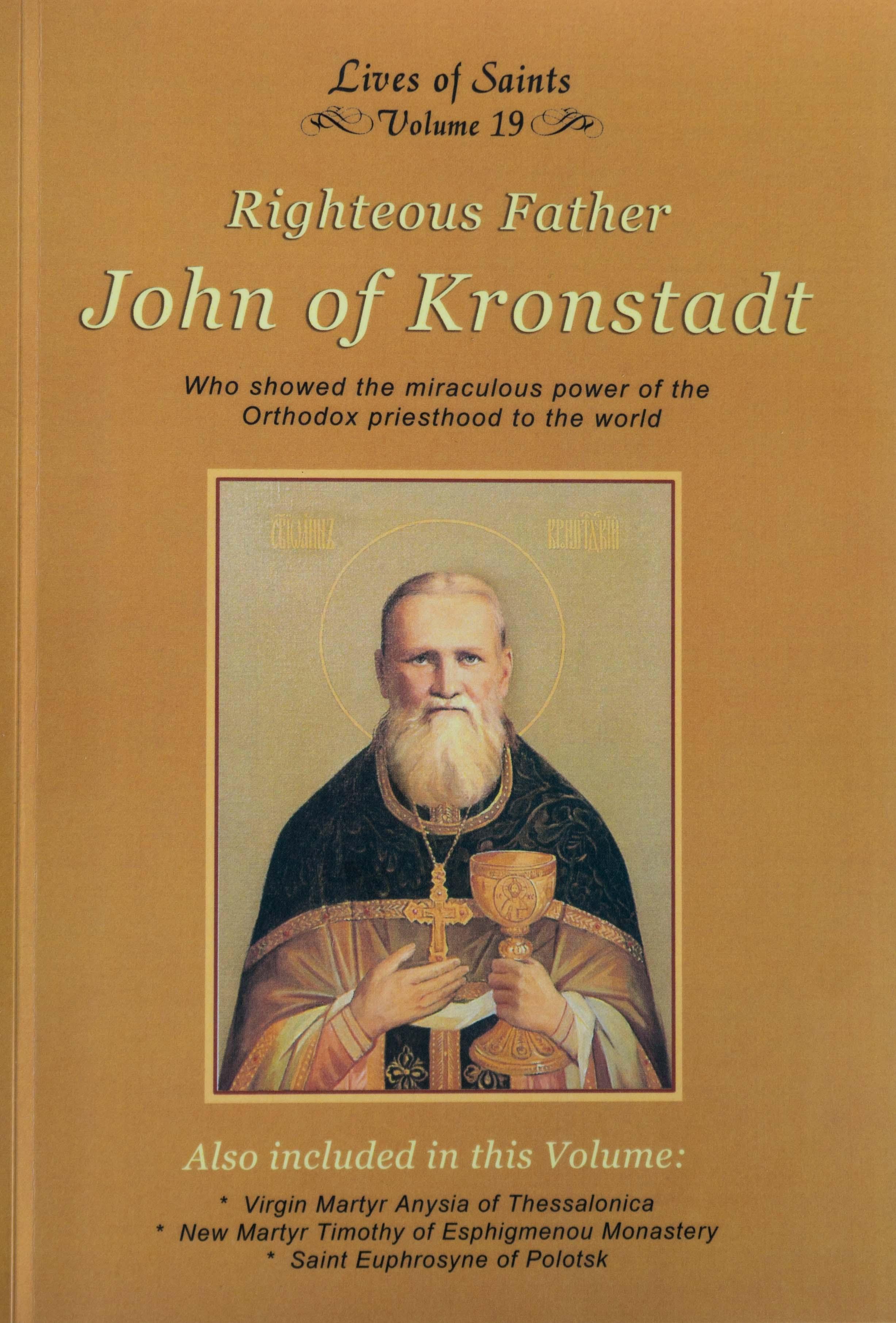 Lives of Saints Vol. 19: Righteous Father John of Kronstadt