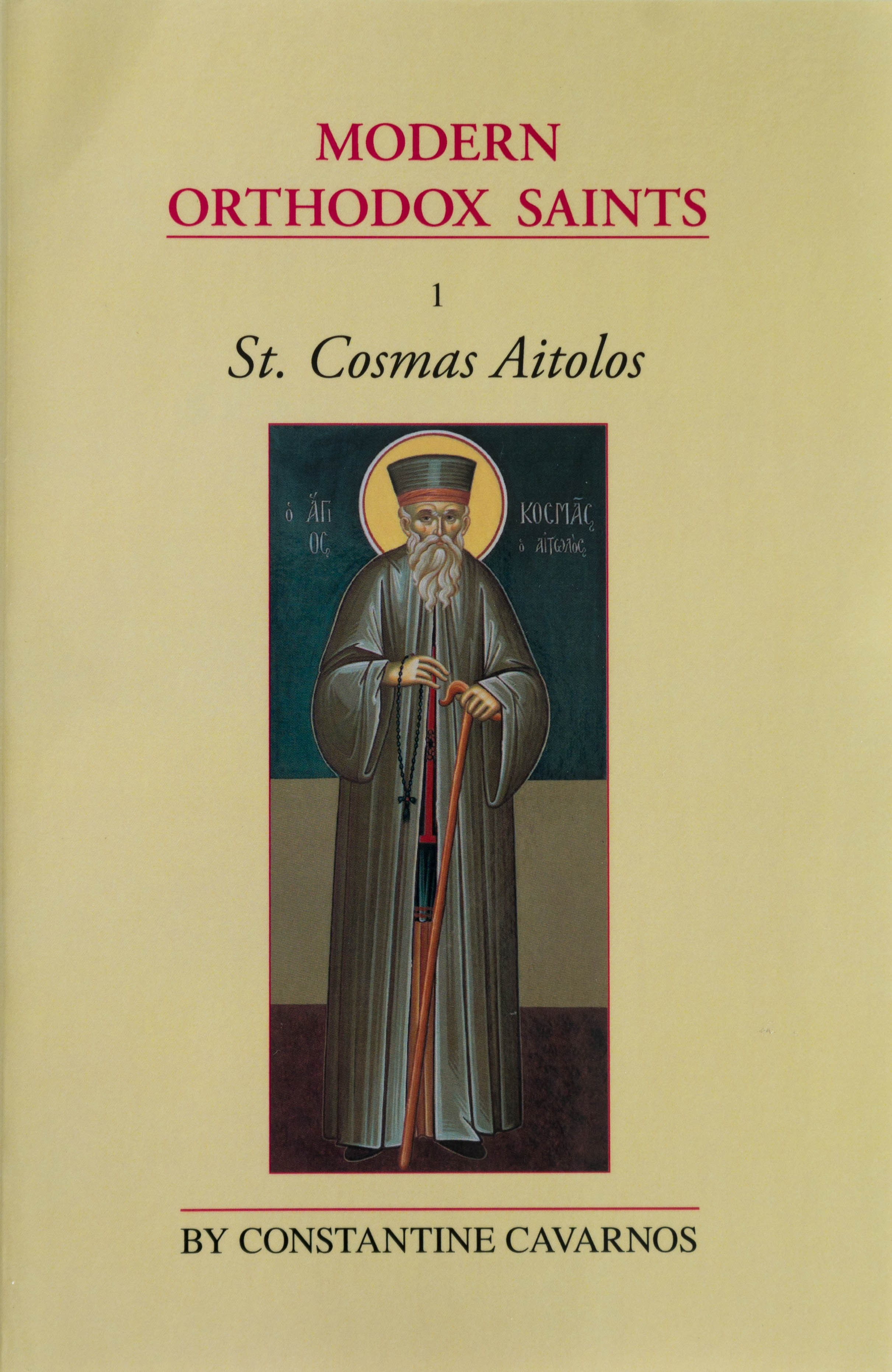 Modern Orthodox Saints 01: St Cosmas Aitolos