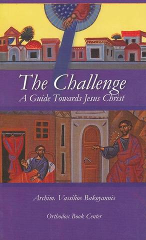 The Challenge: A Guide Towards Jesus Christ