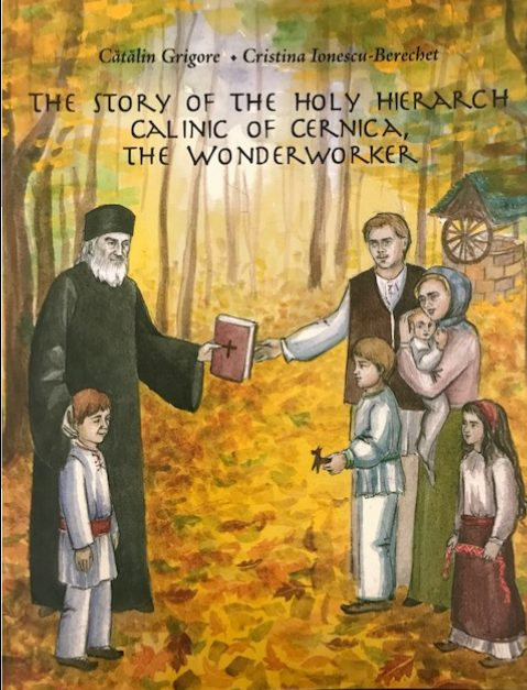 The Story of the Holy Hierarch Calinic of Cernica, The Wonderworker