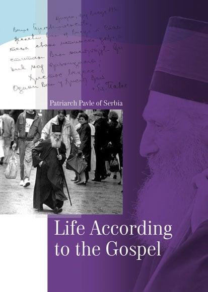 Life According to the Gospel