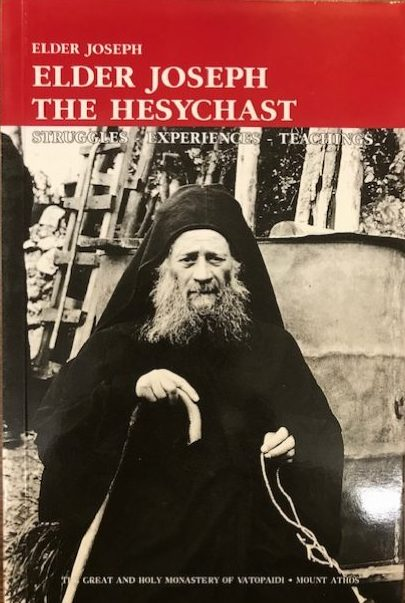 Elder Joseph the Hesychast. Struggles-Experiences-Teachings       Out of Stock