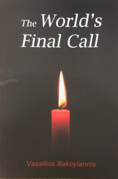 The World's Final Call