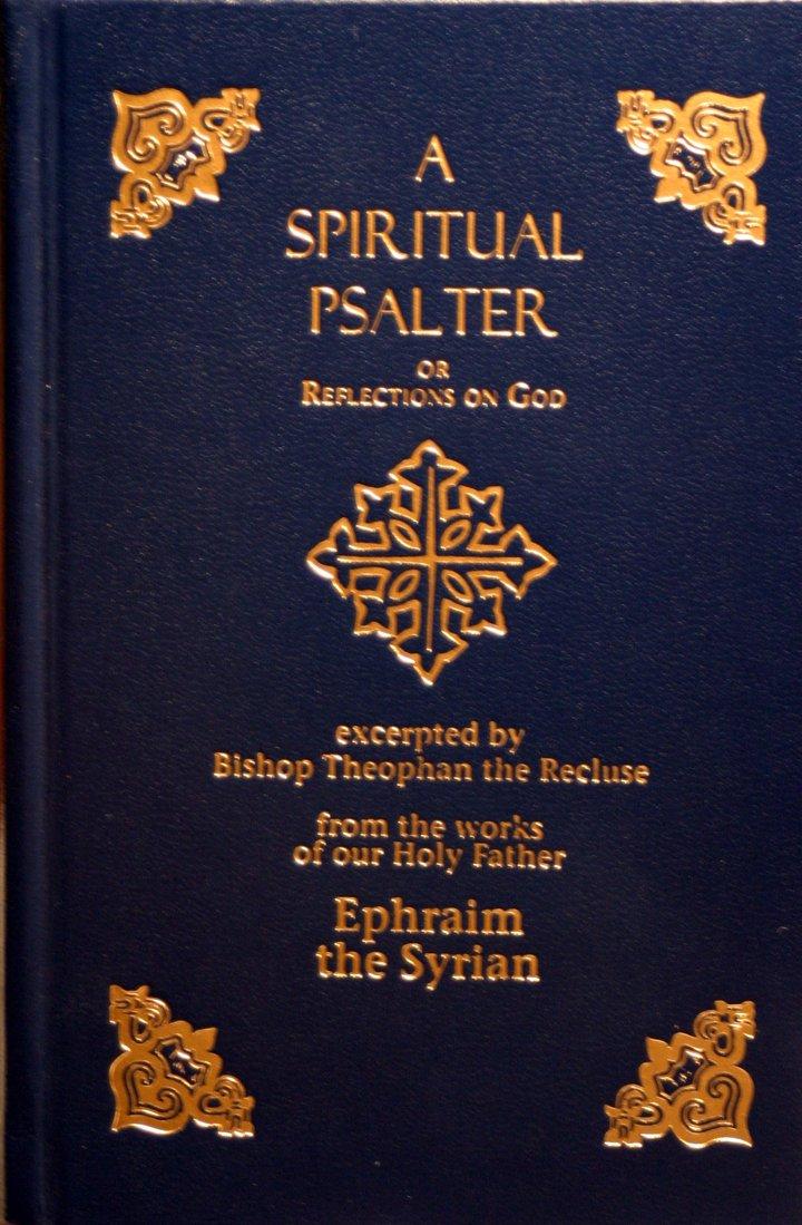 A Spiritual Psalter of St Ephraim the Syrian