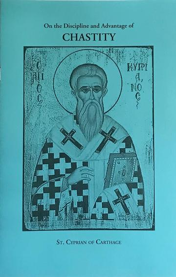The Discipline and Advantage of Chastity: St Cyprian of Carthage