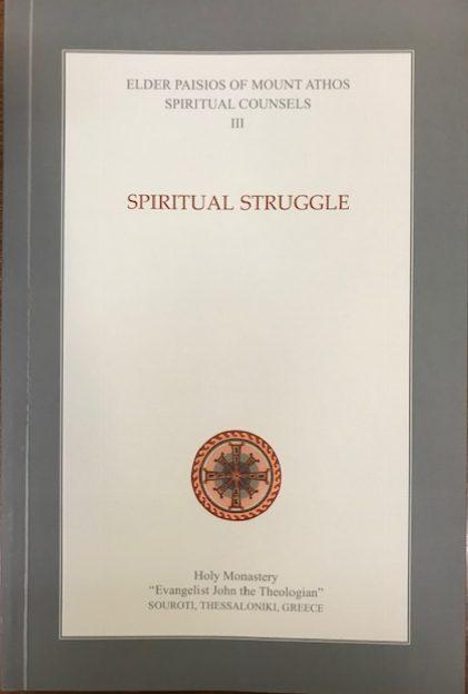 Spiritual Counsels Volume III: Spiritual Struggle