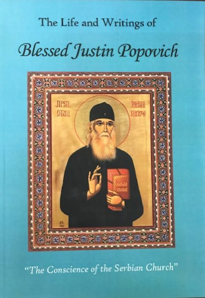 The Life & Writings of Blessed Justin Popovich
