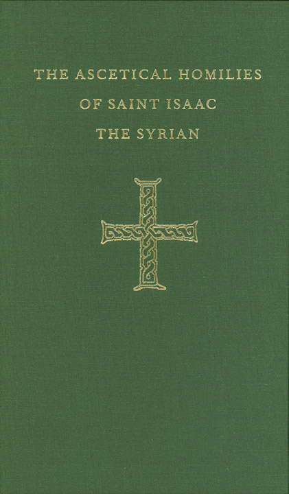Ascetical Homilies of St Isaac the Syrian