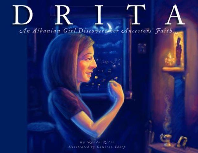 Drita: An Albanian Girl Discover her Ancestor's Faith