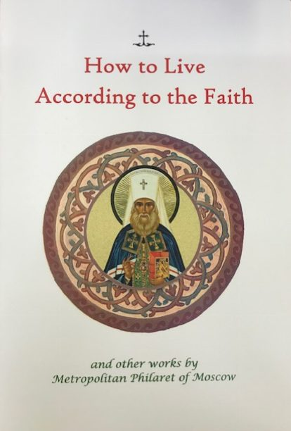 How to Live According to the Faith