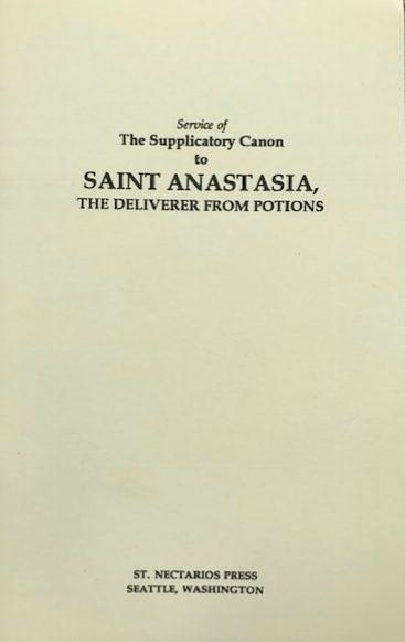 Service of The Supplicatory Canon to Saint Anastasia