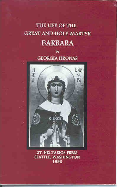 The Life of the Great and Holy Martyr Barbara