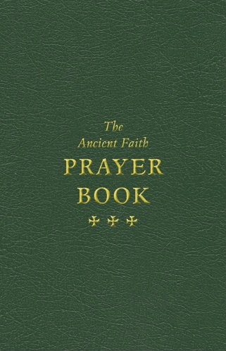 The Ancient Faith Prayer Book         Out of Stock