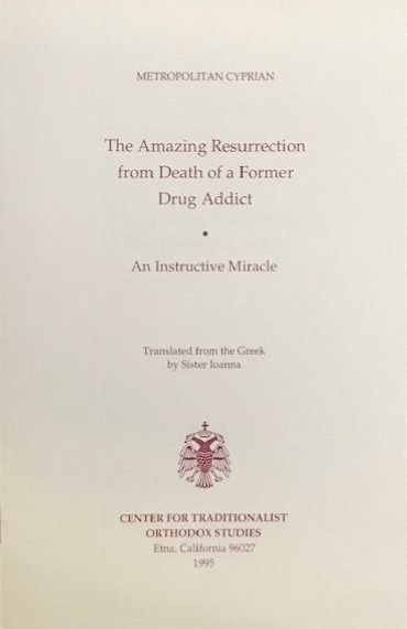 The Amazing Resurrection from Death of a Former Drug Addict