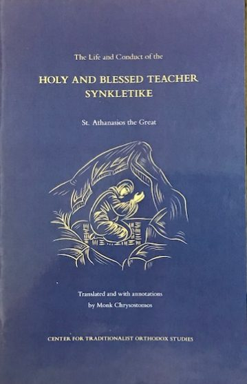 The Life and Conduct of the Holy and Blessed Teacher Synkletike