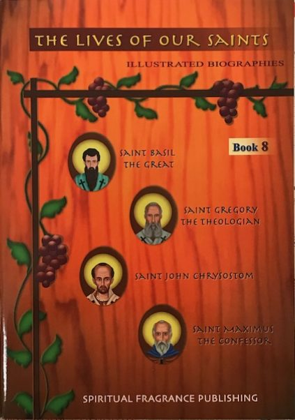 The Lives of our Saints Book 8