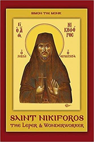 Saint Nikiforos The Leper & Wonderworker