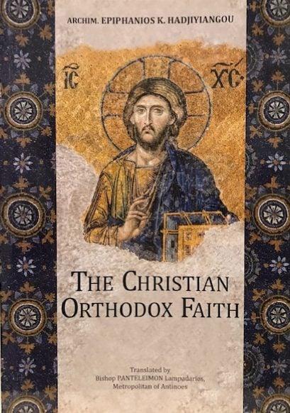 The Christian Orthodox Faith