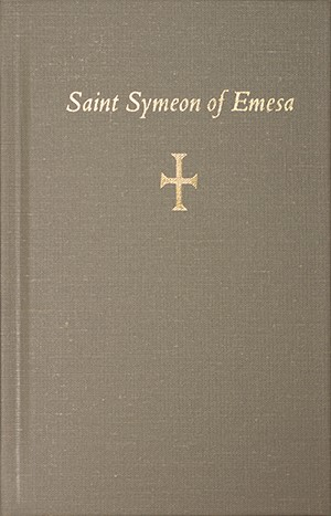 Saint Symeon of Emesa, the Fool for Christ
