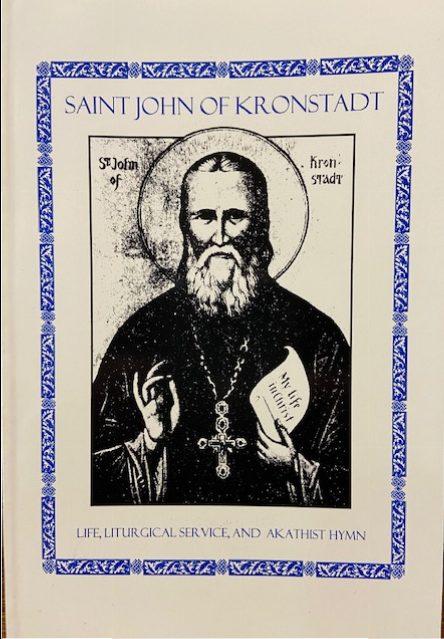 Saint John of Kronstadt: Life, Service & Akathist Hymn